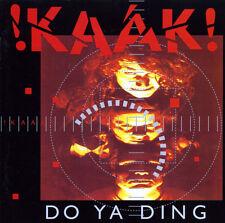 """""""Do Ya Ding"""" von !KAAK!"""