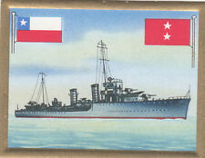 Destroyer Contre-Torpilleur Orella Chili Chile Navy Battleship FLAG CARD 30s