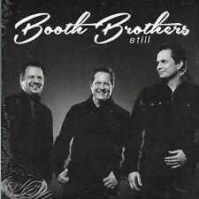 "BOOTH BROTHERS............""STILL""..............BRAND NEW SEALED GOSPEL CD"