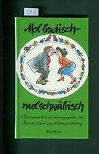 mol badisch - mol schwäbisch Rudolf Lehr Wilhelm König 1990 Mundart illustriert