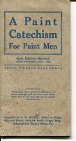 PAINT CATECHISM FOR PAINT MEN BOOKLET 1930 INFORMATION TECHNIQUES INSTRUCTION