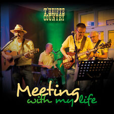 Meeting with my Life von T'heifte Country (2017)