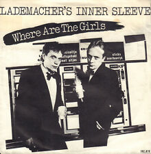 "LADEMACHER'S INNER SLEEVE ‎– Where Are The Girls (1981 NEDERPOP VINYL SINGLE 7"")"