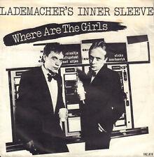 "LADEMACHER'S INNER SLEEVE – Where Are The Girls (1981 NEDERPOP VINYL SINGLE 7"")"