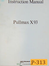 Pullmax X93, Beveling Machine, Instructions and Parts Manual Year (1978)