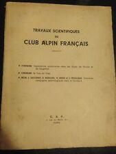 EXPLORATIONS SOUTERRAINES DANS LES ALPES de CHEVALIER, VERS 1939