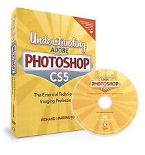Understanding Adobe Photoshop CS5 by Harrington