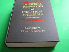 Dangerous Properties of Industrial Materials N. Irving Sax Seventh Edition HB 89