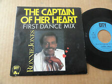 "DISQUE 45T DE RONNIE JONES  "" THE CAPTAIN OF HER HEART """