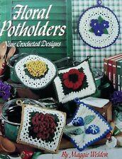 Crochet Nine Floral Potholders  By Maggie Weldon  Leisure Arts