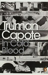 In Cold Blood: A True Account of a Multiple Murder and its ... by Capote, Truman