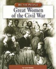 Great Women of the Civil War (We the People: Civil War Era)