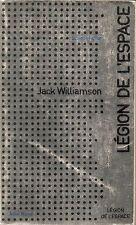 JACK WILLIAMSON LEGION DE L'ESPACE