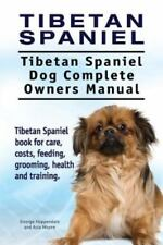 Tibetan Spaniel : Tibetan Spaniel. Tibetan Spaniel Dog Complete Owners.