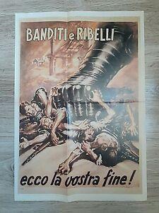 MANIFESTO WW2 BANDITI E RIBELLI ECCO LA VOSTRA FINE - 2 GUERRA MONDIALE