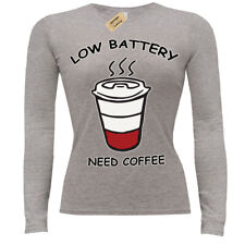 Low Battery Need Coffee caffeine lovers ladies long sleeve