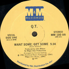Q.T. - Want Some, Get Some - M&M