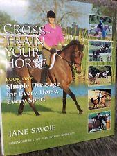 Cross-Train Your Horse Jane Savoie