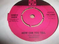 "SANDIE SHAW "" HOW CAN YOU TELL "" 7"" SINGLE PYE 7N.15987 ( 1965 )VG+"