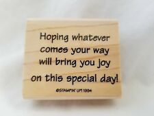 Hoping Whatever Comes Your Way Stampin Up Mounted Rubber Stamp Quote
