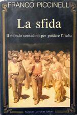 F. PICCINELLI LA SFIDA IL MONDO CONTADINO PER GUIDARE L'ITALIA NEWTON COMPTON
