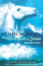The White Horse of Zennor and other stories,Michael Morpurgo- 9781405239639