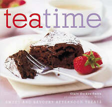 Teatime: Sweet and Savoury Afternoon Treats, Clare Gordon-Smith, Used; Good Book