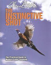 BATHA BOOK THE INSTINCTIVE SHOT PRACTICAL GUIDE TO MODERN GAME SHOOTING bargain