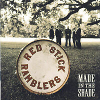 Made in the Shade, The Red Stick Ramblers CD, 2007 Sugar Hill, New Free Shipping