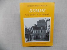 DOMME Cité médiévale en Périgord Georges Burgat-Degouy - Dordogne