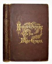 1879 Antique Southern Cookbook Kentucky Housekeeping In The Blue Grass