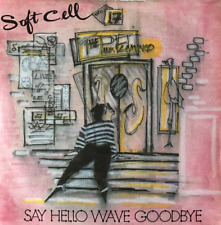 "SOFT CELL ‎- Say Hello, Wave Goodbye (7"") (VG+/VG-)"