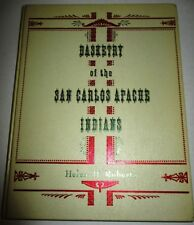 BASKETRY OF THE SAN CARLOS APACHE INDIANS HELEN H. ROBERTS 1972 1ST PRINTING