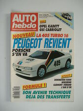 AUTO HEBDO n°580 OPEL KADETT GSi CABRIOLET-PEUGEOT 405 TURBO 16-GP DE L'AGE D'OR