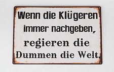 Blechschild Wandbild nostalgisch mit Spruch 35 X 26cm Von Formano Art. 604194