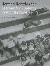 Lessons for Students in Architecture by H. Hertzberger (2013, Paperback)