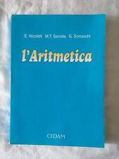 L'aritmetica - E. Nicoletti - M.T. Servida - G. Somaschi - Ed. CEDAM - 1997