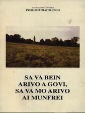 SA VA BEIN ARIVO A GOVI, SA VA MO ARIVO AI MUNFREI  AA.VV.  2010