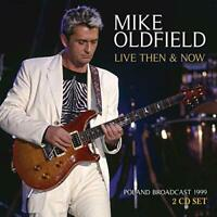 MIKE OLDFIELD - LIVE THEN and NOW (2CD)