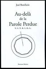 Au-delà de la Parole Perdue – Vitriol– José Bonifacio Franc-Maçonnerie Kabbale