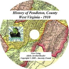 1910 - PENDLETON County West Virginia WV - History Genealogy Ancestry - CD DVD