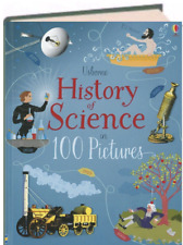 Usborne Picture History : History of the Science in 100 Pictures (Hardcover)