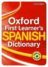 Oxford First Learner's Spanish Dictionary: 2010 by Michael Janes (Paperback, 2010)