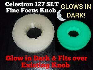 GLOW IN DARK Focus Knob for Celestron 127SLT Telescopes 50mm Dia-FINE FOCUSING