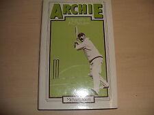 ARCHIE A Biography Of A C MACLAREN HB 1991 ENGLAND TEST CRICKET CAPTAIN 1905