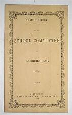 1852-53 Ashburnham, Mass., Report on Schools, Teacher Evaluations, Salaries, etc