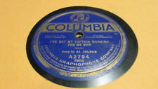 AL JOLSON COLUMBIA 78 RPM RECORD 2794 I'VE GOT MY CAPTAIN WORKING FOR ME NOW