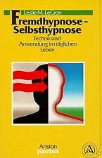 Fremdhypnose, Selbsthypnose. Technik und Anwendung im tä... | Buch | Zustand gut
