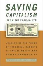 Saving Capitalism from the Capitalists: Unleashing the Power of Financial Market