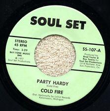 "Rare 7"" 45RPM,MINT,R&B SOUL_COLD FIRE_PARTY HARDY / BADDER THAN BAD_SOUL SET"
